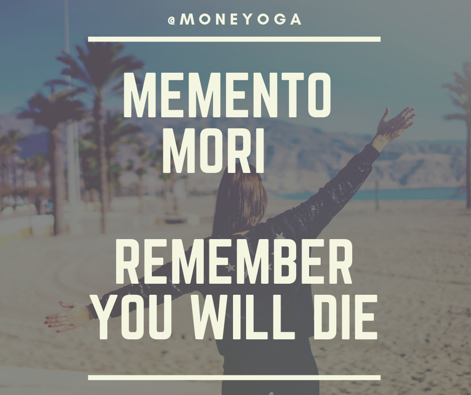 Memento mori - remember you will die